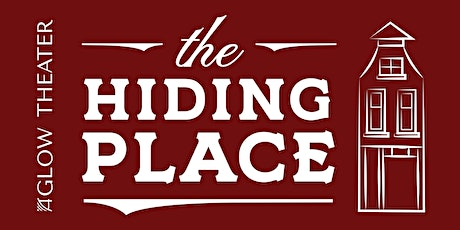 AGLOW Theater presents THE HIDING PLACE tickets