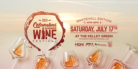 Columbus Summer Wine Festival, Whitehall Edition tickets