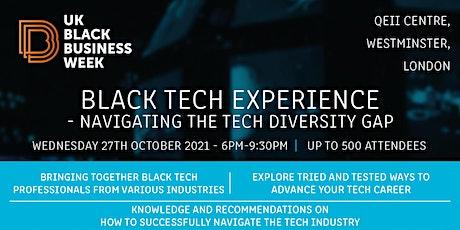 Black Tech Experience - Navigating the Tech Diversity Gap tickets