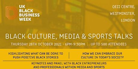 Black Media, Culture & Sports Talks tickets