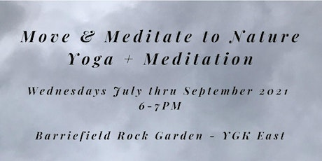 Move & Meditate To Nature - Wednesdays at the Barriefield Rock Garden tickets