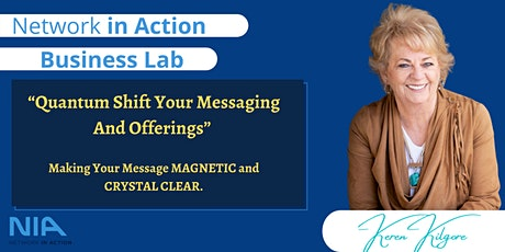 """""""Quantum Shift Your Messaging And Offerings"""" tickets"""