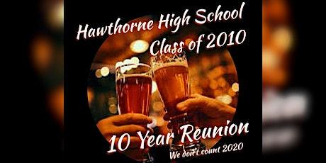 Hawthorne High School Class of 2010 Reunion tickets