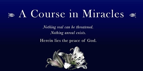 A Course in  Miracles: Study, Meditate, & Pray tickets
