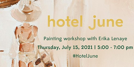 Painting Workshop with Erika Lenaye tickets