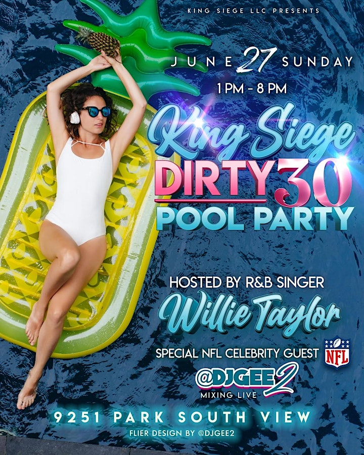 KingSiege Dirty 30 *Pool Party - Summer Series Part1 image