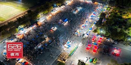 626 Night Market - Bay Area: August 6-8, 2021 tickets