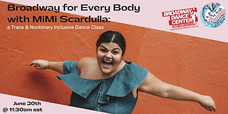 Broadway for Every Body with MiMi Scardulla: A Trans-Inclusive Dance Class tickets