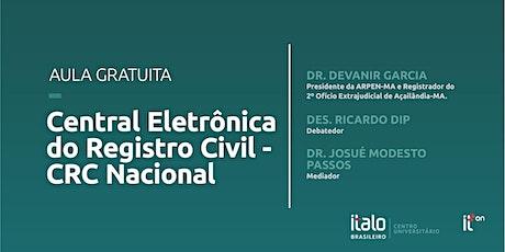 Aula Gratuita - Central Eletrônica do Registro Civil - CRC Nacional ingressos