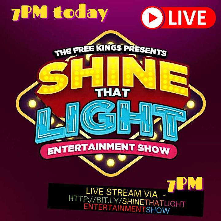 Shine That Light Entertainment Show image