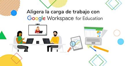 Aligera la carga de trabajo con Google Workspace for Education biglietti