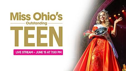 Miss Ohio's Outstanding Teen 2021 - Live Stream tickets