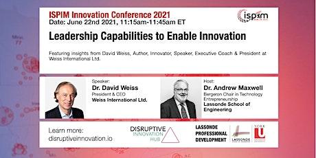 ISPIM 2021: Leadership Capabilities to Enable Innovation tickets