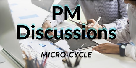 Virtual PM Discussions (Micro-Cycle) - Session 26:  Procurement Management Tickets
