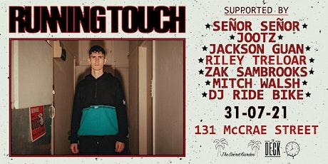 RUNNING TOUCH (DJ SET) tickets
