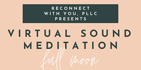 Virtual Sound Bath & Meditation tickets