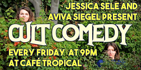 Cult Comedy | Stand Up at Café Tropical tickets