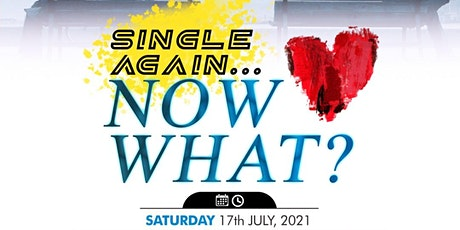 Mature Christian Singles : Single Again.....Now What? tickets