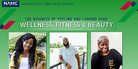 The Business of Feeling and Looking Good: Wellness, Fitness, and  Beauty tickets