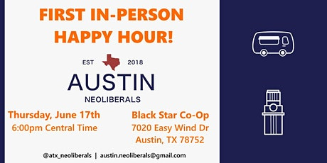 Austin Neoliberals: First In-Person Happy Hour Meetup of 2021! tickets