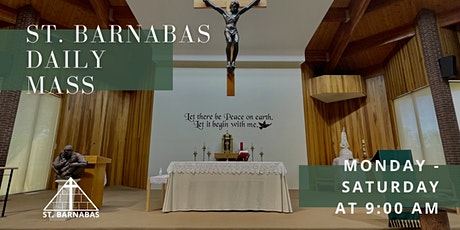 St. Barnabas - Daily Mass tickets