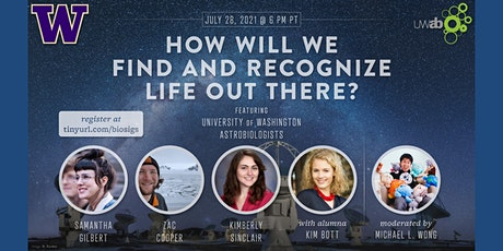 UW Astrobiology Presents: How Will We Find and Recognize Life Out There? tickets