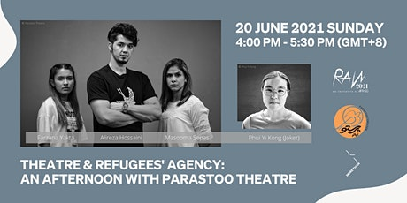 Theatre & Refugees' Agency : An Afternoon With Parastoo Theatre tickets