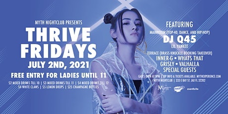 Thrive Fridays at Myth Nightclub | Friday 7.2.21 tickets