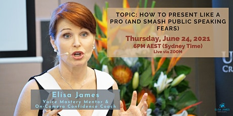 How To Present Like A Pro (And Smash Public Speaking Fears) tickets