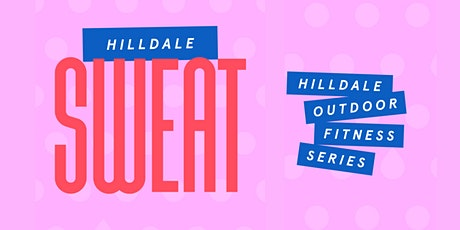 Hilldale Sweat - Fitness Series tickets