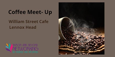 Coffee Meetup - Lennox Head - 8th. July 2021 tickets