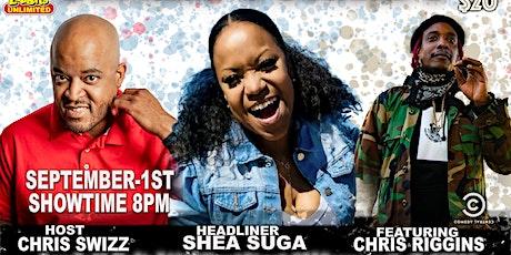 Swizz Comedy - Headliner Shea Suga tickets