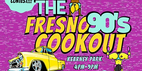Fresno 90s Cookout tickets