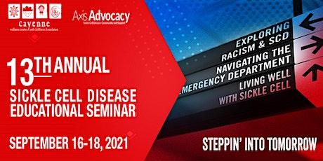 13th Annual Sickle Cell Disease Educational Seminar tickets