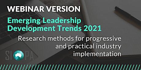 WEBINAR: Emerging Leadership Development Trends 2021 tickets