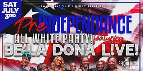 """(BWMEG) and """"IN IT 2 WIN IT"""" presents BE'LA DONAS  ALL WHITE PARTY! tickets"""
