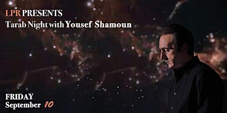 A Night of Tarab with Yousef Shamoun tickets