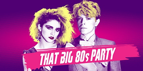 That BIG 80s Party July 2nd - San Francisco tickets