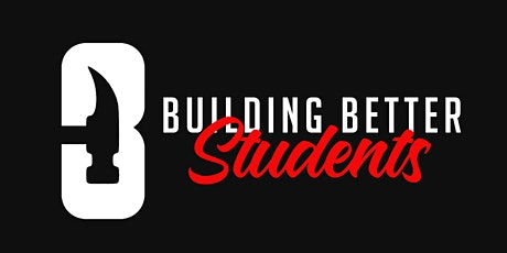 Building Better Students Conference tickets