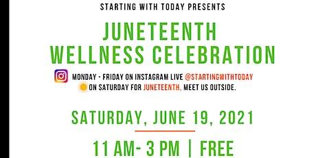 SWT's Juneteenth Wellness Celebration tickets