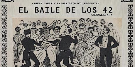 Cinema Canta Presenta: El Baile de los 42 boletos
