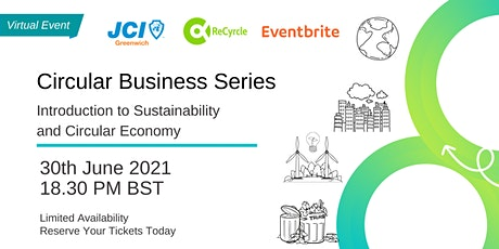 Circular Business Series: Introduction to Sustainability & Circular Economy tickets