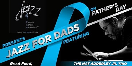 Jazz For Dads on Father's Day featuring The Nat Adderley Jr Trio tickets