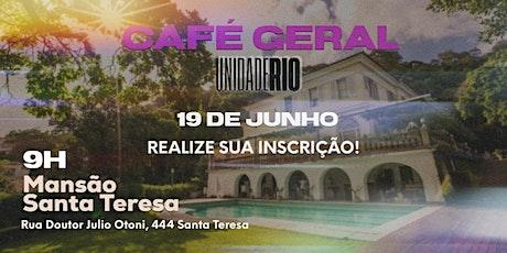 CAFÉ GERAL - UNIDADE RIO - 2021 ingressos