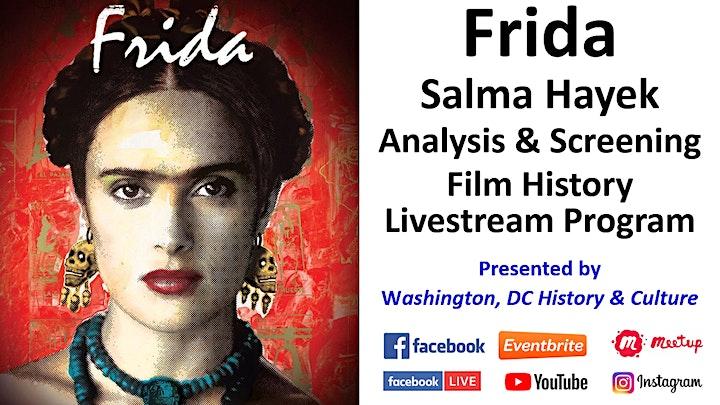 """""""Frida"""" with Salma Hayek as Frida Kahlo - Film History Livestream Program image"""