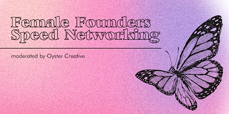 Female Founders Speed Networking Session tickets