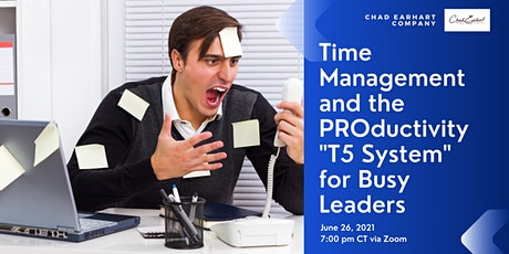 """Time Management and the PROductivity """"T5 System"""" for Busy Leaders boletos"""
