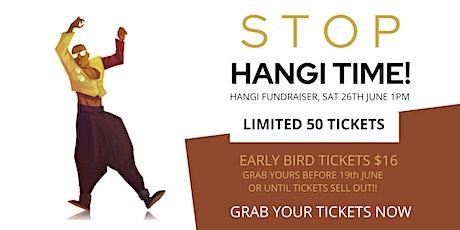 STOP. HANGI TIME! HANGI FUNDRAISER! tickets