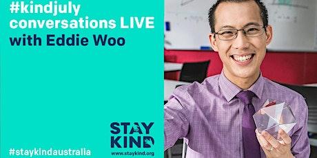 #kindjuly conversations LIVE ONLINE with Eddie Woo tickets