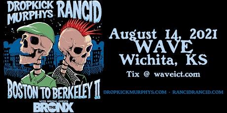 Dropkick Murphys and Rancid - Boston to Berkeley II tickets